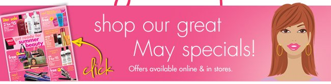 shop our great May specials!