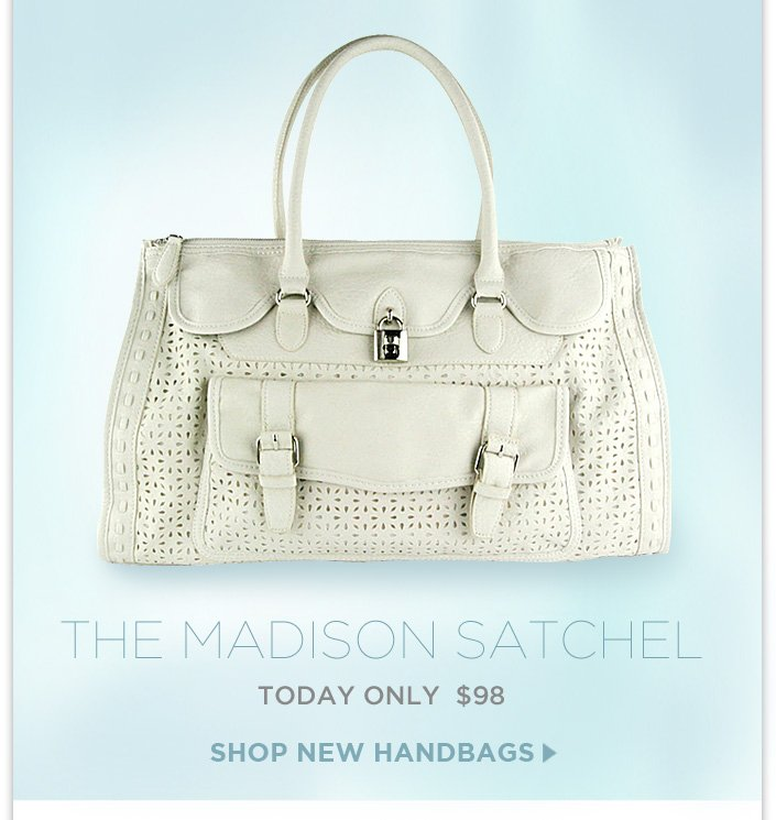 The Madison Satchel. Today Only - $98!