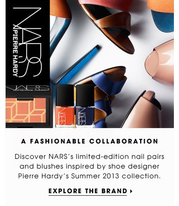 A Fashionable Collaboration. Discover NARS's limited-edition nail pairs and blushes inspired by shoe designer Pierre Hardy Summer 2013 collection. Explore the brand