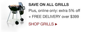 Save on all grills | shop grills