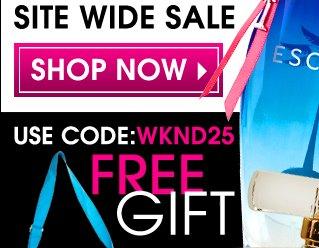 Weekend Savings 25% OFF Site Wide Sale Use Code: WKND25