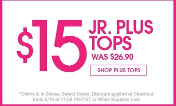 Shop $15 Jr. Plus Tops
