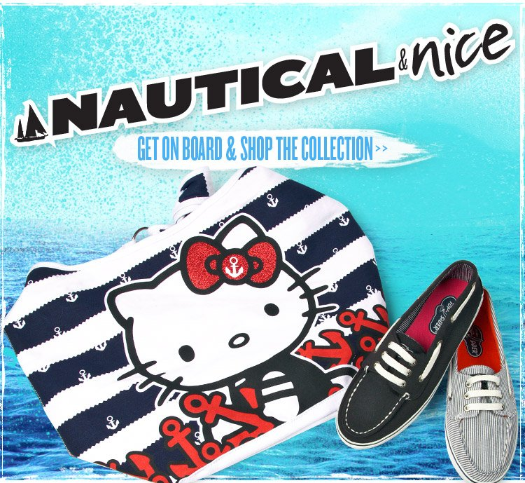Nautical & Nice. Hop on Board and Shop the Collection.