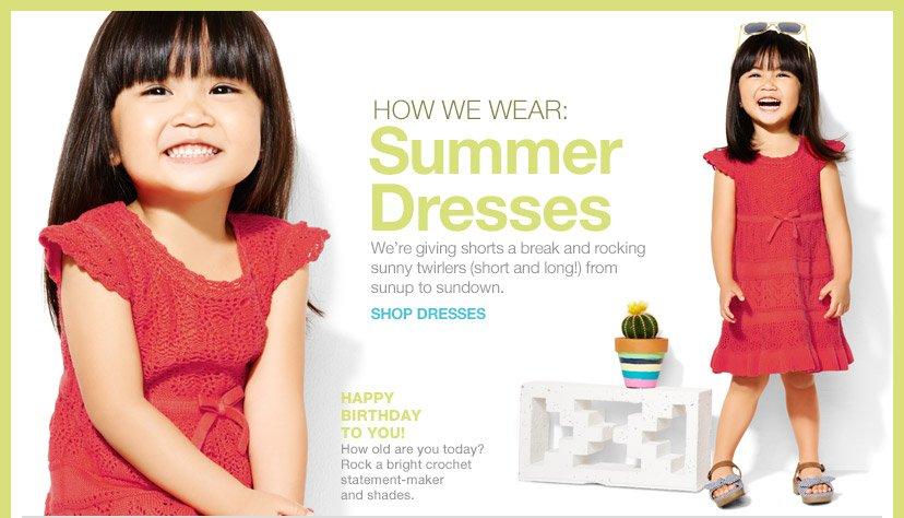 HOW WE WEAR: Summer Dresses | SHOP DRESSES