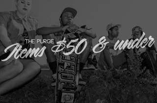 The Purge: Items $50 & Under