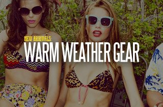 New Arrivals: Warm Weather Gear