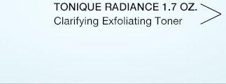 TONIQUE RADIANCE 1.7 OZ. | Clarifying Exfoliating Toner