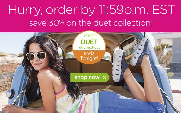 Hurry, order by 11:59p.m EST save 30% on the duet collection* enter DUET at checkout ends Sunday! - shop now