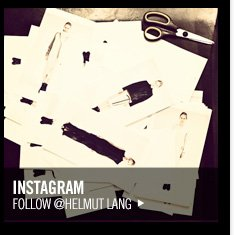 #INSTAMOOD OF THE WEEK - FOLLOW @HELMUT LANG ON INSTAGRAM