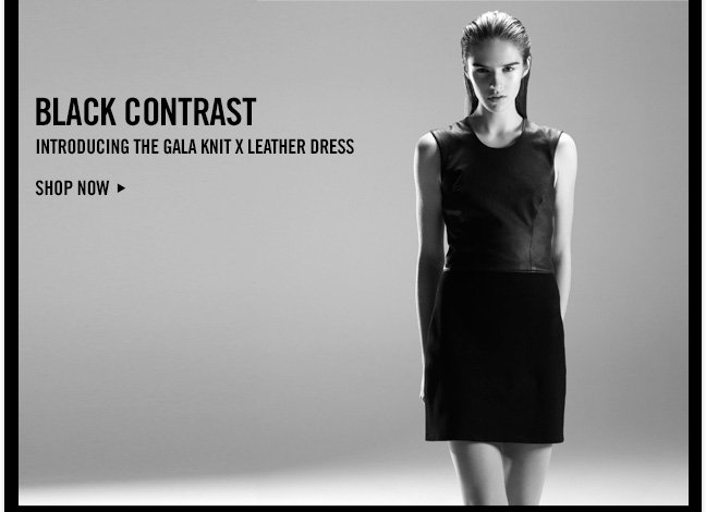 BLACK CONTRAST - Introducing the Gala Knit x Leather Dress - SHOP NOW