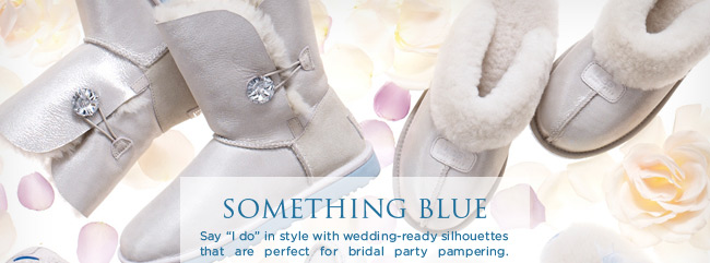 SOMETHING BLUE - Say 'I do' in style with wedding-ready silhouettes that are perfect for bridal party pampering.