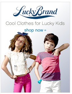 Lucky Brand. Cool Clothes for Lucky Kids. Shop now.