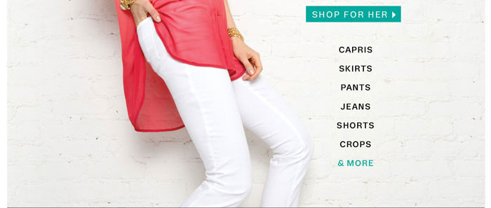 Shop For Her Capris Skirts Pants Jeans Shorts Crops & More
