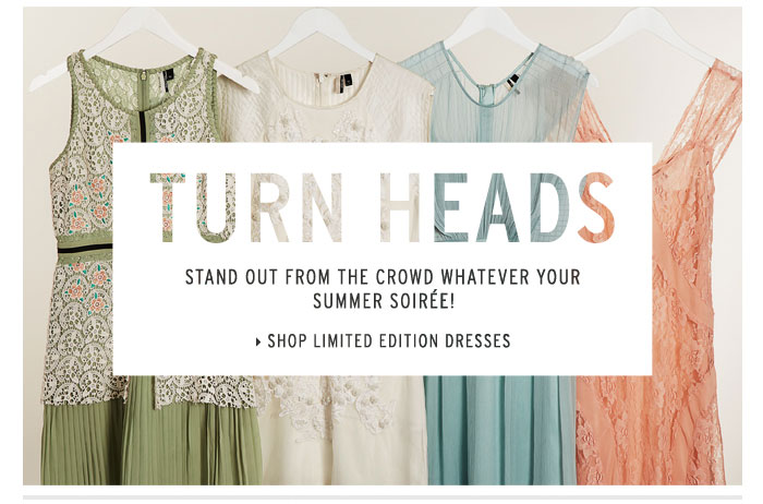TURN HEADS - Shop Limited Edition Dresses