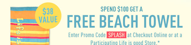 Free Beach Towel with a $100 purchase