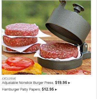 EXCLUSIVE -- Adjustable Nonstick Burger Press, $19.95 -- Hamburger Patty Papers, $12.95