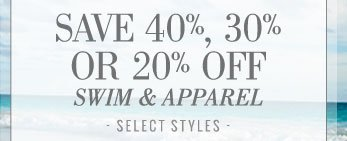 Save 40%, 30% Or 20% Off | Swim & Apparel | Select Styles