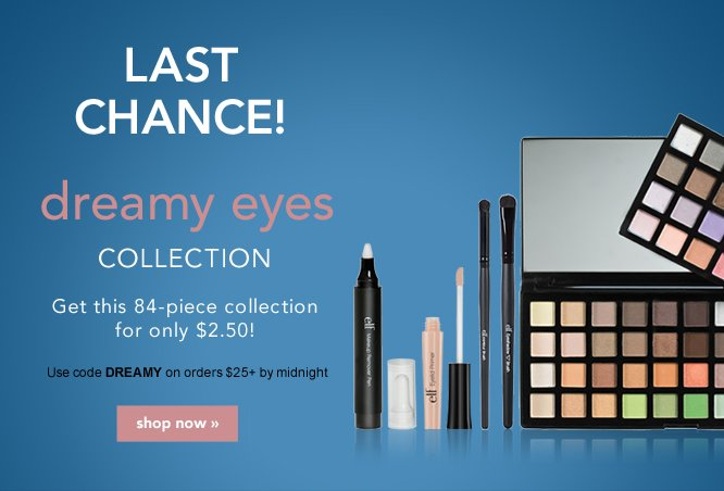 Dreamy Eyes Collection - $250 value