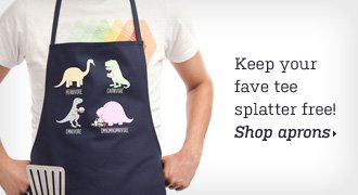 Keep your fave tee splatter free - Shop aprons
