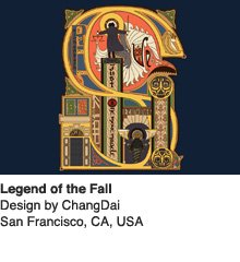Legend of the Fall - Design by ChangDai / San Francisco, CA, USA