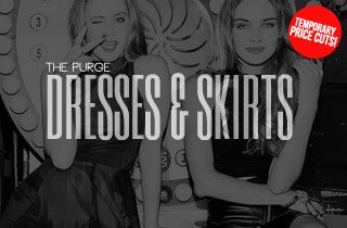 The Purge: Dresses and Skirts