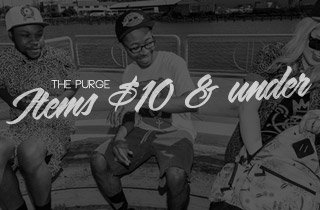 The Purge: Items $10 & under