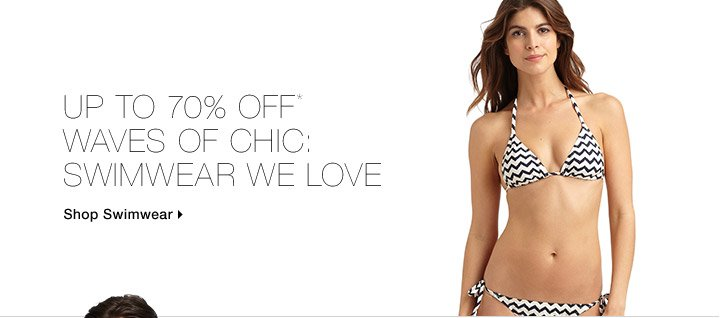 Up To 70% Off* Waves Of Chic: Swimwear We Love