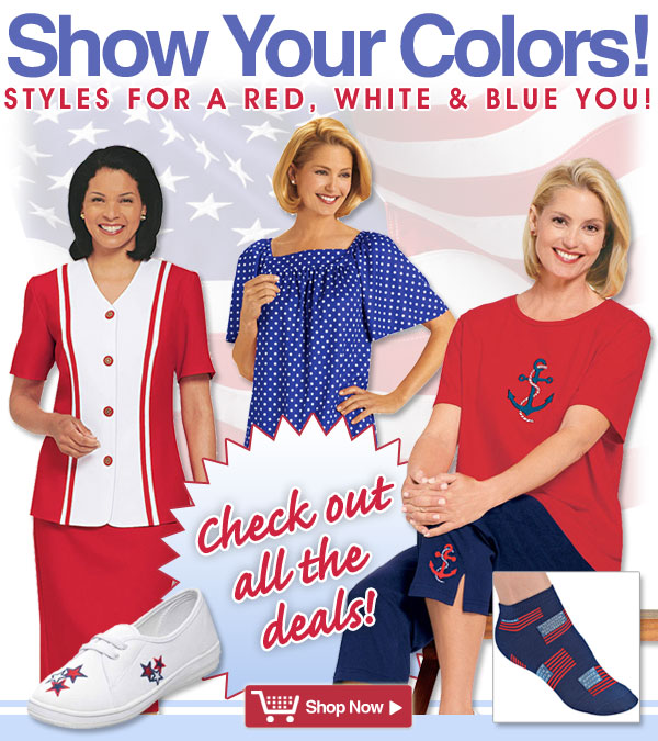 Show your color! Styles for a Red, White & Blue You! Shop Now >