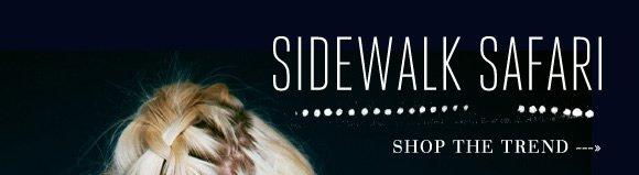 Sidewalk Safari: Shop the trend...