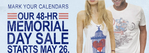 Memorial Day Sale starts May 26.