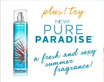 NEW! PURE PARADISE