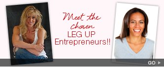 Meet the chosen Leg Up Entrepreneurs! Go.