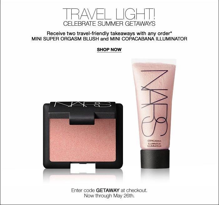 Travel light! Receive two travel-friendly takeaways.