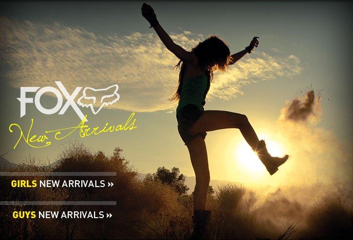 Fox New Arrivals