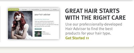 great hair starts with the right care. get started.