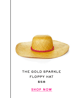 The Gold Sparkle Floppy Hat at $58. Shop Now.