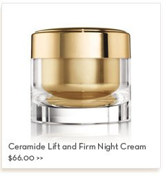 Ceramide Lift and Firm Night Cream $66.00