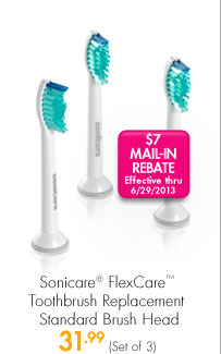 Sonicare® FlexCare™ Toothbrush Replacement Heads 31.99 (Set of 3) $7 MAIL-IN REBATE Effective thru 6/29/2013