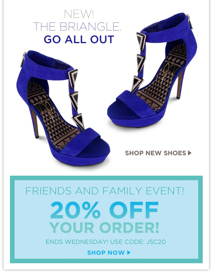 NEW! Meet the Briangle Heel! + Friends and Family 20% OFF Ends Tomorrow.