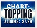 Chart-Topping Albums: $7.99