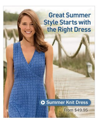 Great Summer Style Starts with the Right Dress