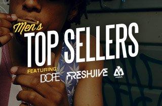 Men's Top Sellers Ft. DOPE, Freshjive, & Matix