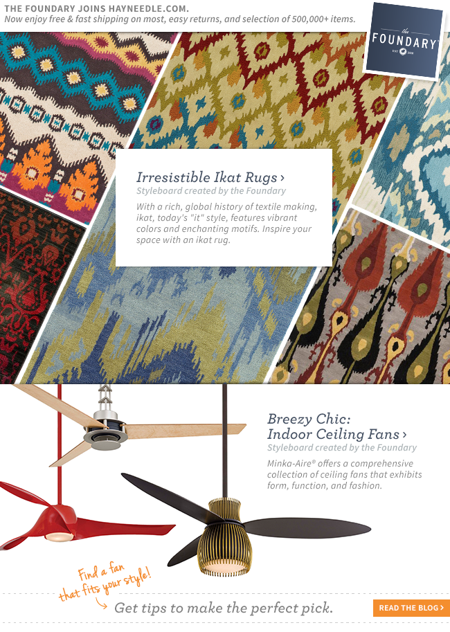 Shop Ikat Rugs and Minka Ceiling Fans.