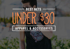 Shop Best Bets Under $30: Apparel & More