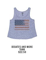 Debates and More Tank