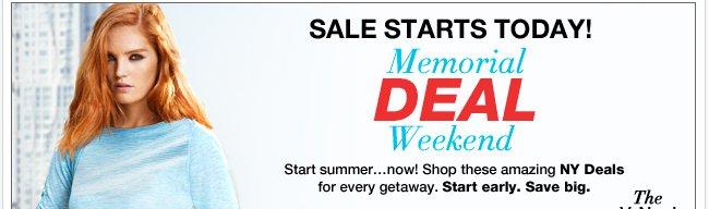 Memorial DEAL Weekend Starts Today! Shop NOW