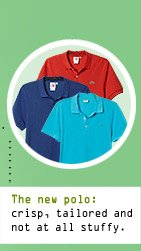 The new polo: crisp, tailored and not all stuffy.
