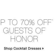 Up To 70% Off* Guests Of Honor