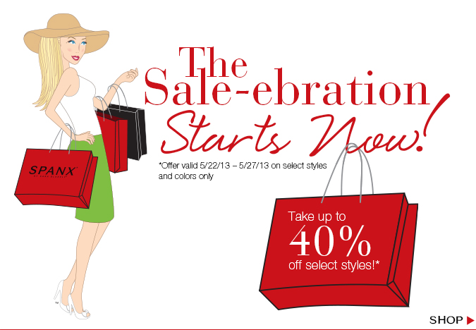 The Sale-ebration Starts Now! Take up to 40% off select styles! *Offer valid 5/22/13 - 5/27/13 on select styles and colors only. Shop!