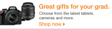 Great  gifts for your grad. Choose from the latest tablets, cameras and more.  Shop now.